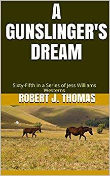 A Gun Slinger's Dream